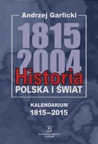Historia 1815-2004. Kalendarium - okładka książki