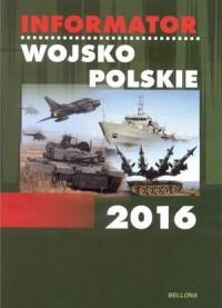 Informator. Wojsko Polskie 2016 - okładka książki