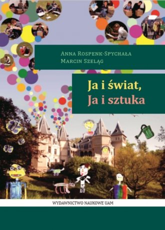 Ja i świat, Ja i sztuka - okładka książki