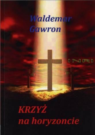 Krzyż na horyzoncie - okładka książki