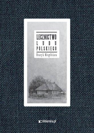 Lecznictwo ludu polskiego - okładka książki