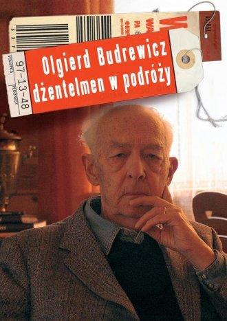 Olgierd Budrewicz. Dżentelmen w - okładka książki