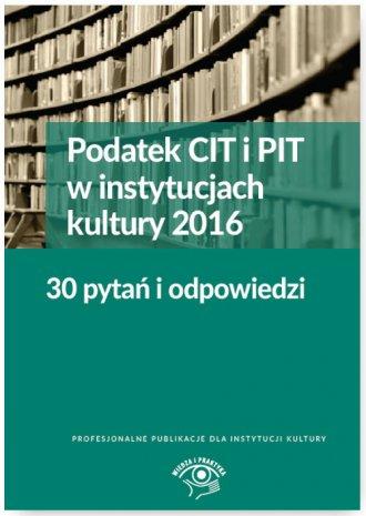 Podatek CIT i PIT w instytucjach - okładka książki