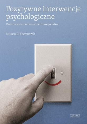 Pozytywne interwencje psychologiczne. - okładka książki