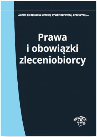 Prawa i obowiązki zleceniobiorcy - okładka książki