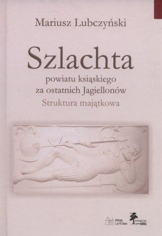 Szlachta powiatu ksiąskiego za - okładka książki