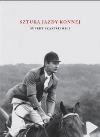 Sztuka jazdy konnej - okładka książki