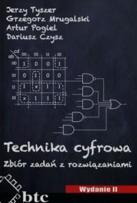 Technika cyfrowa. Zbiór zadań z rozwiązaniami - okładka książki