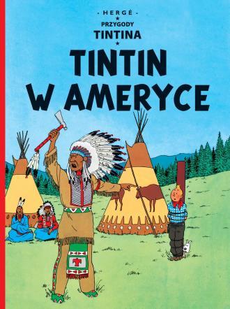 Tintin w Ameryce. Tom 3. Przygody - okładka książki