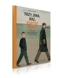 Trzy, dwa, raz, Gunter Grass - okładka książki