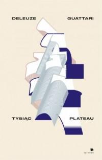 Tysiąc plateau - okładka książki
