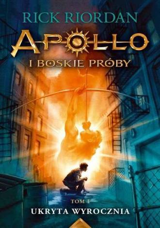 Ukryta wyrocznia. Apollo i boskie - okładka książki
