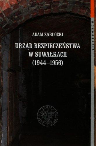 Urząd Bezpieczeństwa w Suwałkach - okładka książki