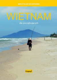 Wietnam dla początkujących - okładka książki