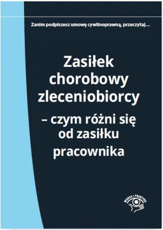 Zasiłek chorobowy zleceniobiorcy. - okładka książki
