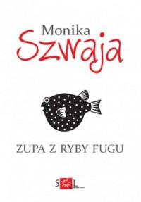 Zupa z ryby fugu - okładka książki
