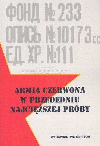 Armia Czerwona w przededniu najcięższej - okładka książki