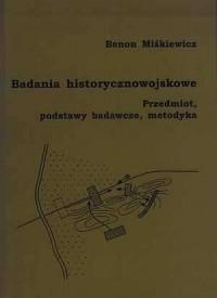 Badania historycznowojskowe. Przedmiot, - okładka książki