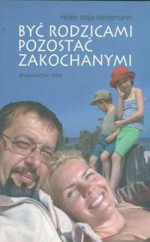 Być rodzicami, pozostać zakochanymi - okładka książki