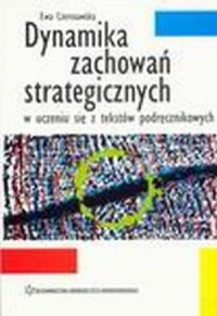 Dynamika zachowań strategicznych w uczeniu się z tekstów podręcznikowych - okładka książki