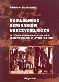 Działalność seminariów nauczycielskich - okładka książki