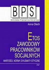 Etos zawodowy pracowników socjalnych. - okładka książki