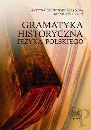 Gramatyka historyczna języka polskiego - okładka książki
