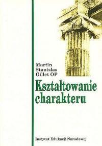 Kształtowanie charakteru - Martin - okładka książki