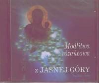 Modlitwa różańcowa z Jasnej Góry (CD) - okładka książki
