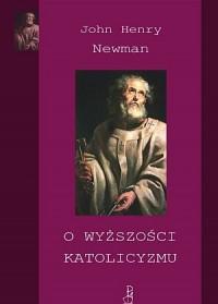 O wyższości katolicyzmu - kard. - okładka książki