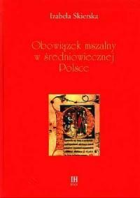 Obowiązek mszalny w średniowiecznej Polsce - okładka książki