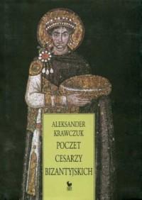 Poczet cesarzy bizantyjskich - okładka książki