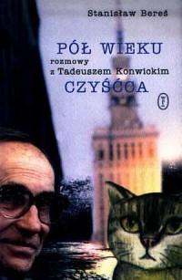 Pół wieku czyśćca. Rozmowy z Tadeuszem - okładka książki