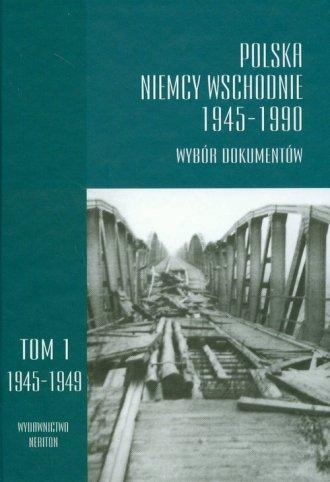 Polska - Niemcy Wschodnie 1945-1990. - okładka książki