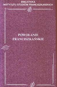 Powołanie franciszkańskie. Biblioteka - okładka książki