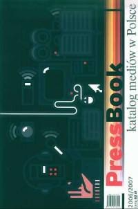PressBook. Katalog mediów w Polsce 2006/2007 - okładka książki