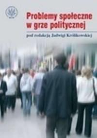 Problemy społeczne w grze politycznej - okładka książki