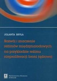 Rozwój i znaczenie reżimów międzynarodowych - okładka książki