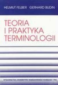 Teoria i praktyka terminologii - okładka książki
