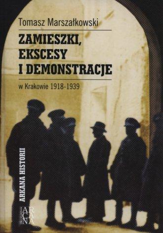 Zamieszki, ekscesy i demonstracje - okładka książki
