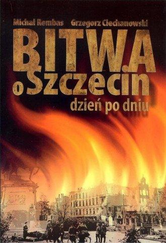 Bitwa o Szczecin dzień po dniu - okładka książki