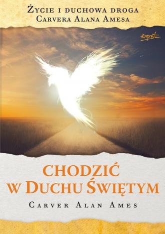Chodzić w Duchu Świętym. Życie - okładka książki