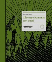 Dlaczego Rumunia jest inna? - okładka książki