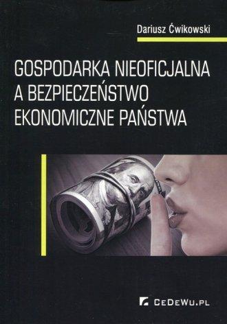 Gospodarka nieoficjalna a bezpieczeństwo - okładka książki