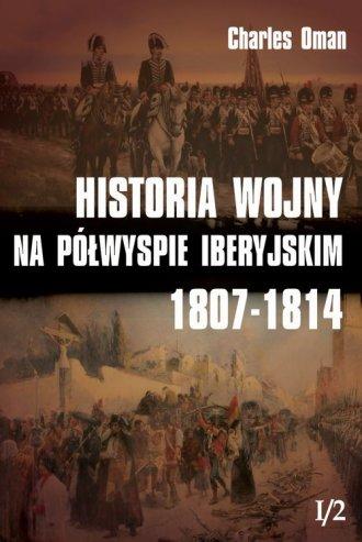 Historia wojny na Półwyspie Iberyjskim - okładka książki
