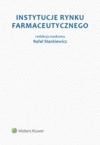 Instytucje rynku farmaceutycznego - okładka książki