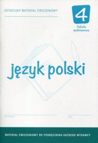 Język polski. Klasa 4. Szkoła podstawowa. Dotacyjny materiał ćwiczeniowy - okładka podręcznika