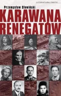 Karawana renegatów. Literatura - okładka książki
