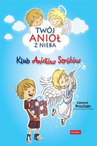 Klub Aniołów Stróżów - okładka książki