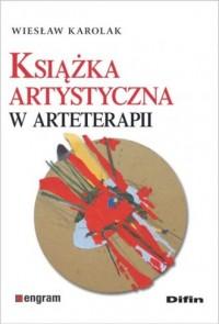 Książka artystyczna w arteterapii - okładka książki
